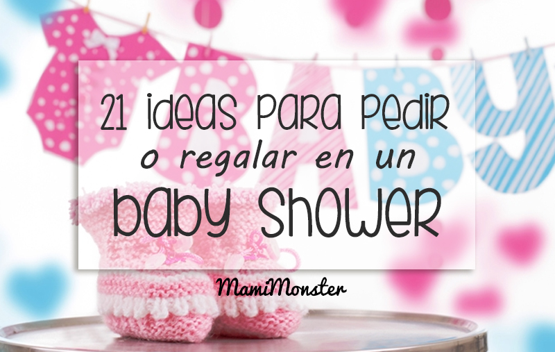 21 Ideas Para Pedir O Regalar En Un Baby Shower